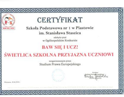 """Świetlica zdobyła certyfikat  """" BAW SIĘ I UCZ! ŚWIETLICA SZKOLNA PRZYJAZNA UCZNIOWI"""""""