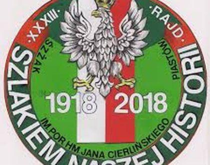 """XXXIII Rajd """"Szlakiem naszej historii"""" im. por. hm. Jana Cierlińskiego"""