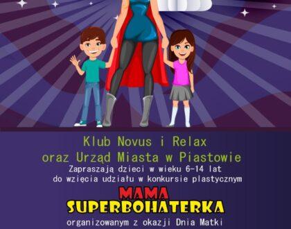 "Konkurs ""Mama Super bohaterka"""