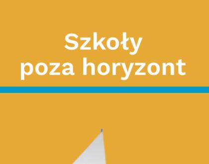 """Jedyneczka wśród wyróżnionych """"Szkół poza horyzont"""""""